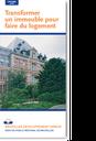 De info-folders van Stedenbouw: verbouwen om woongelegenheid te creëren